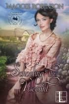 Schooling the Viscount eBook par Maggie Robinson