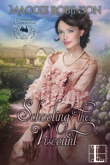 Schooling the Viscount ebook by Maggie Robinson