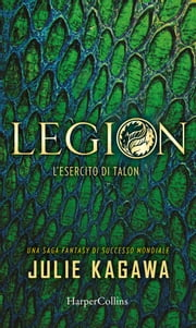 Legion - L'esercito di Talon Ebook di Julie Kagawa
