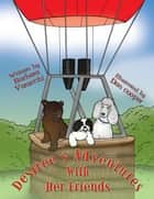 Desiree's Adventures with Her Friends ebook by Barbara Varacchi
