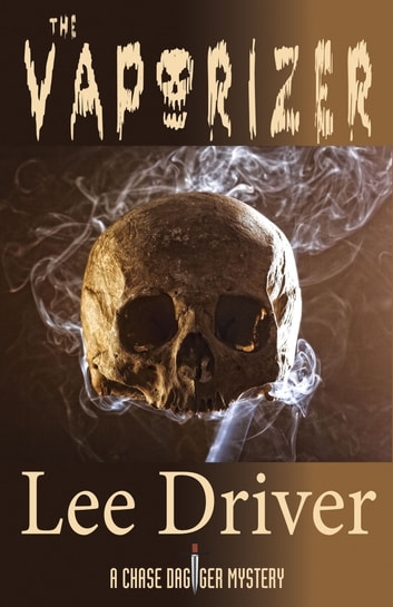 The Vaporizer ebook by Lee Driver