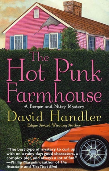 The Hot Pink Farmhouse - A Berger and Mitry Mystery ebook by David Handler
