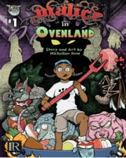 Malice in Ovenland - #1 ebook by Micheline Hess