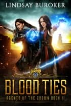 Blood Ties ebook by Lindsay Buroker