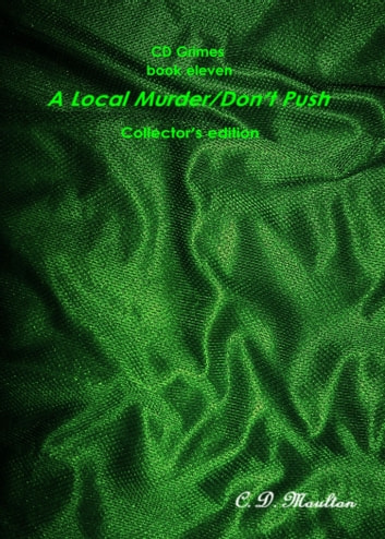 CD Grimes Book Eleven: A Local Murder Collector's edition ebook by CD Moulton