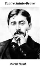 Contre Sainte-Beuve ebook by Marcel Proust