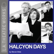 Halcyon Days audiobook by Steven Dietz
