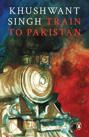 Train to Pakistan ebook by Khushwant Singh