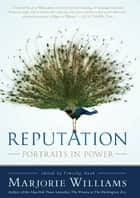 Reputation ebook by Marjorie Williams,Timothy Noah