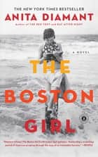 The Boston Girl - A Novel ebook by Anita Diamant