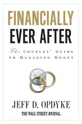 Financially Ever After ebook by Jeff D. Opdyke