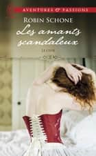 Le Club (Tome 1) - Les amants scandaleux ebook by Robin Schone, Camille Dubois