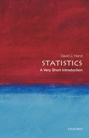 Statistics: A Very Short Introduction ebook by David J. Hand