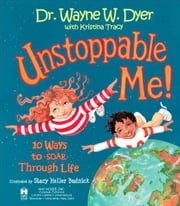 Unstoppable Me! ebook by Wayne Dyer