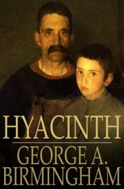 Hyacinth ebook by George A. Birmingham