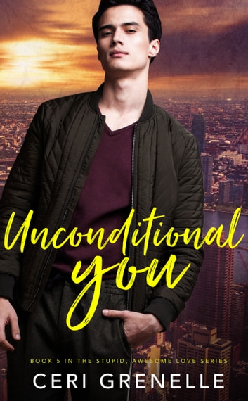 Unconditional You ebook by Ceri Grenelle