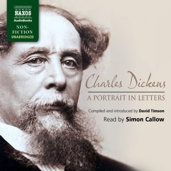 Charles Dickens: A Portrait in Letters audiobook by Charles Dickens