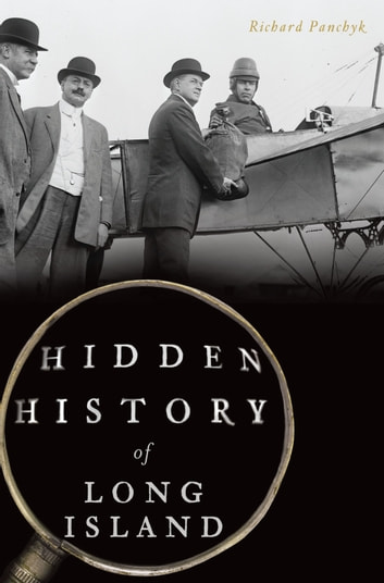 Hidden History of Long Island ebook by Richard Panchyk