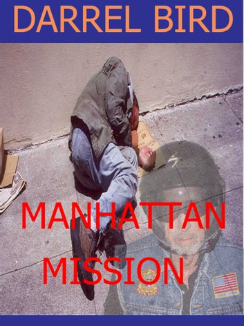 Manhattan Mission ebook by Darrel Bird