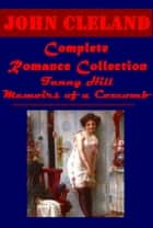 Complete Romance ebook by John Cleland