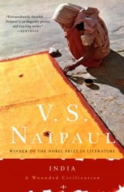 India - A Wounded Civilization ebook by V.S. Naipaul