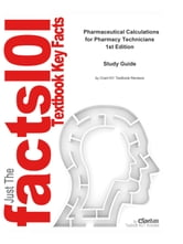 e-Study Guide for: Pharmaceutical Calculations for Pharmacy Technicians by Barbara Lacher, ISBN 9780781763103 ebook by Cram101 Textbook Reviews
