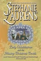 Lady Osbaldestone And The Missing Christmas Carols eBook by Stephanie Laurens