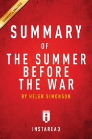 The Summer Before the War - by Helen Simonson | Summary & Analysis ebook by Instaread