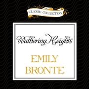 Wuthering Heights audiobook by Emily Bronte