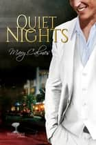 Quiet Nights ebook by Mary Calmes