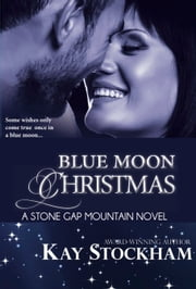 Blue Moon Christmas ebook by Kay Stockham