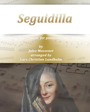 Seguidilla Pure sheet music for piano and flute by Georges Bizet arranged by Lars Christian Lundholm ebook by Pure Sheet Music