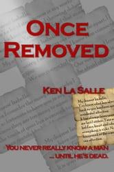 Once Removed ebook by Ken La Salle