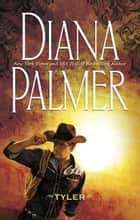 Tyler ebook by Diana Palmer