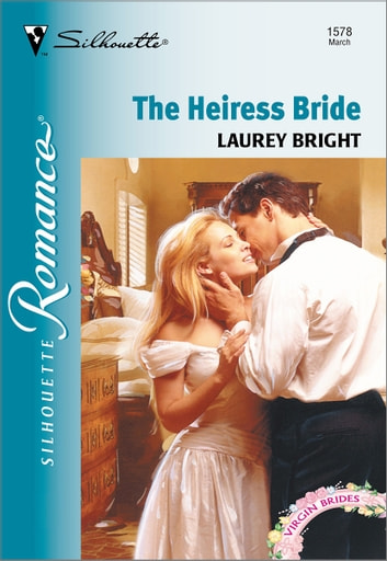 The Heiress Bride ebook by Laurey Bright