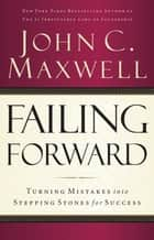 Failing Forward ebook by John Maxwell