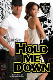 Hold Me Down ebook by Calvin Slater