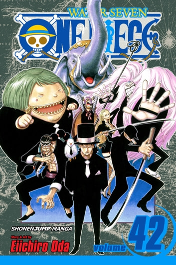 One Piece, Vol. 42 - Pirates vs. CP9 ebook by Eiichiro Oda