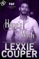 Hope's Wish - A Sexy Genie Protector Paranormal Romantic Suspense ebook by Lexxie Couper
