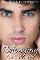 Belonging ebook by Alexa Land