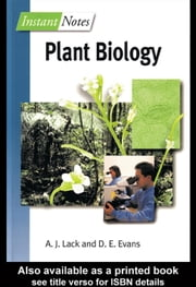 Instant Notes in Plant Biology ebook by Lack, Andrew