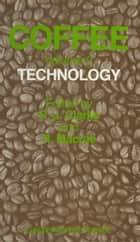 Coffee - Volume 2: Technology ebook by R. J. Clarke