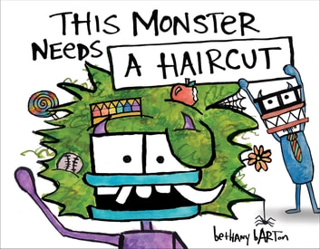 This Monster Needs a Haircut ebook by Bethany Barton