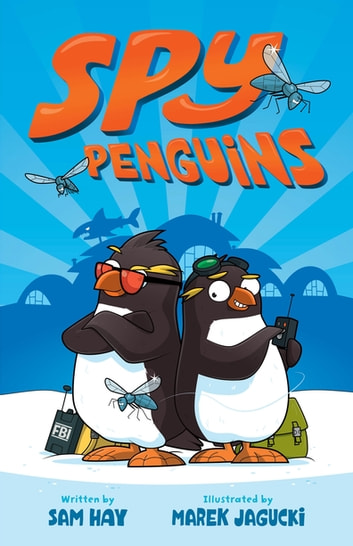 Spy Penguins eBook by Sam Hay