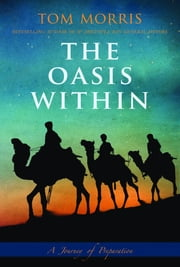 The Oasis Within - A Journey of Preparation ebook by Tom Morris