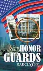 Honor Guards ebook by Radclyffe
