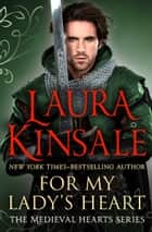 For My Lady's Heart ebook by Laura Kinsale