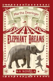Elephant Dreams ebook by Martha Deeringer