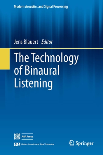 The Technology of Binaural Listening ebook by