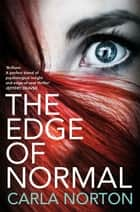 The Edge of Normal ebook by Carla Norton